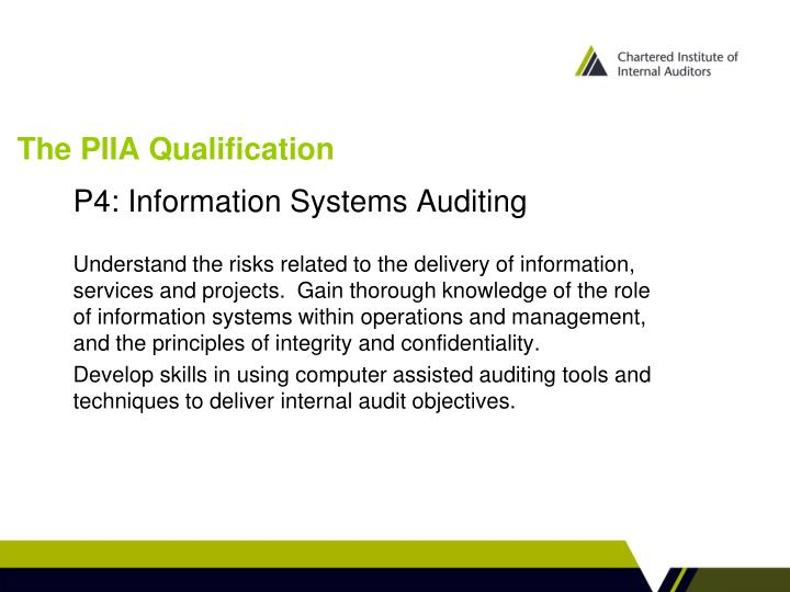 The PIIA Qualification