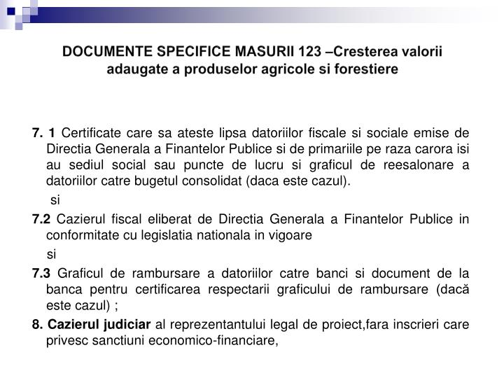 DOCUMENTE SPECIFICE MASURII 123 –
