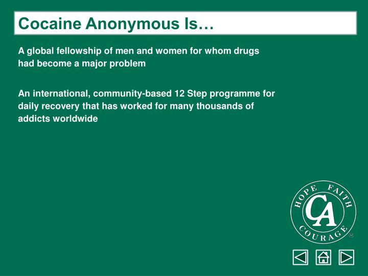 Cocaine Anonymous Is…