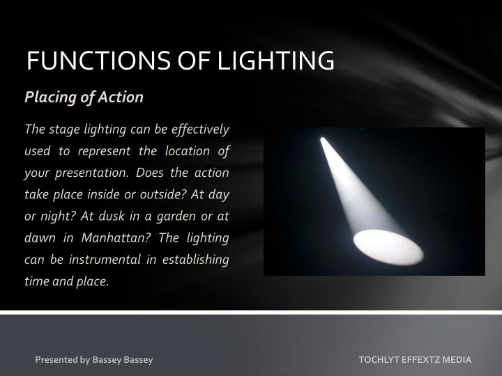 FUNCTIONS OF LIGHTING