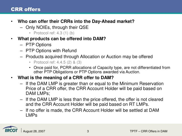 Who can offer their CRRs into the Day-Ahead market?