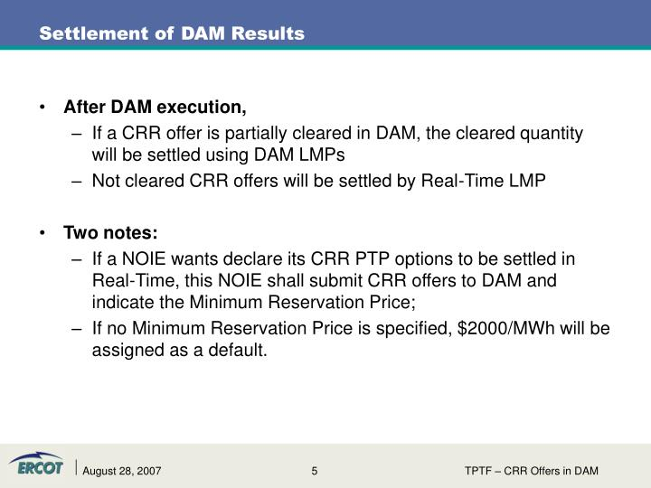 After DAM execution,
