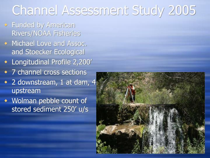 Channel Assessment Study 2005