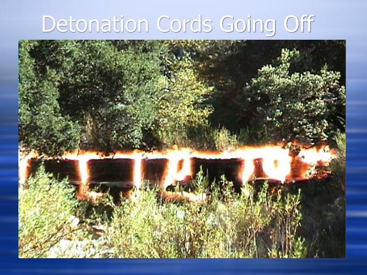 Detonation Cords Going Off