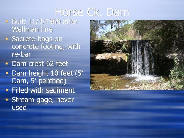 Horse Ck. Dam