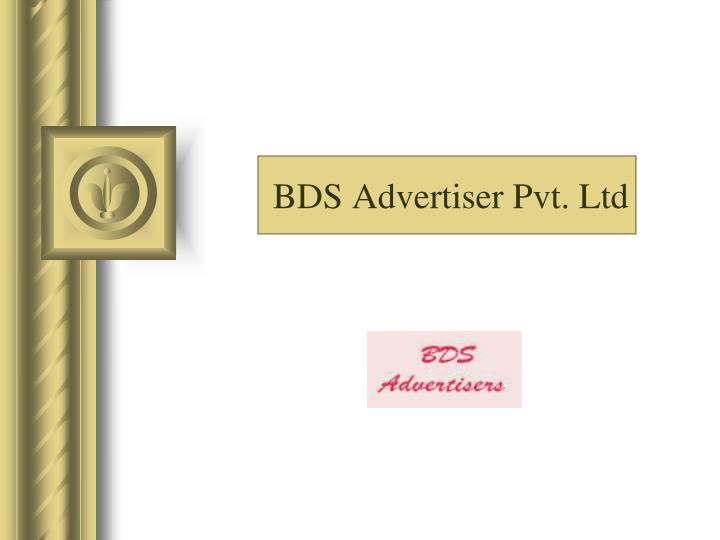 Bds advertiser pvt ltd