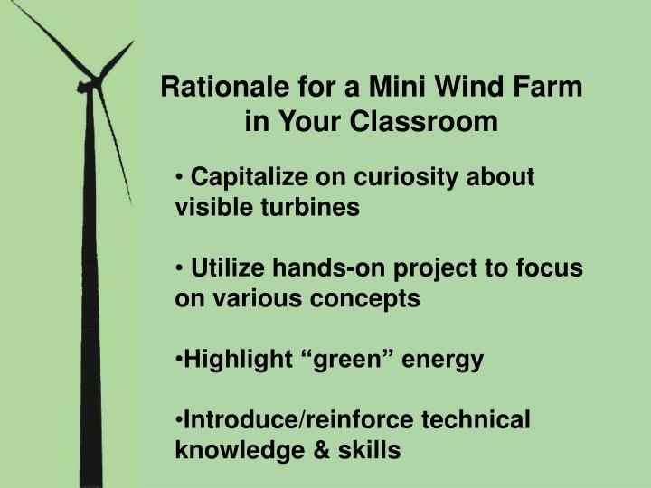 Rationale for a Mini Wind Farm in Your Classroom