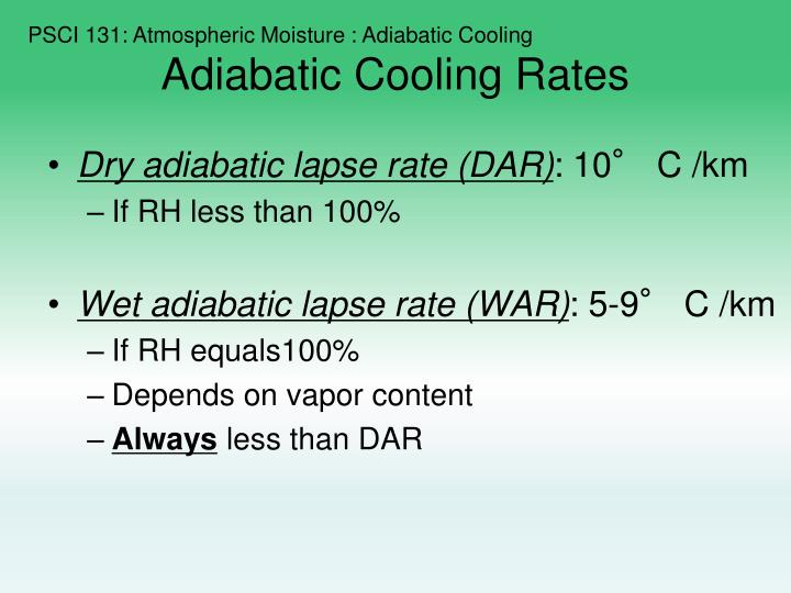 PSCI 131: Atmospheric Moisture : Adiabatic Cooling