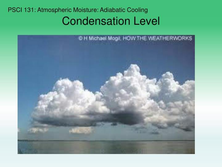 PSCI 131: Atmospheric Moisture: Adiabatic Cooling