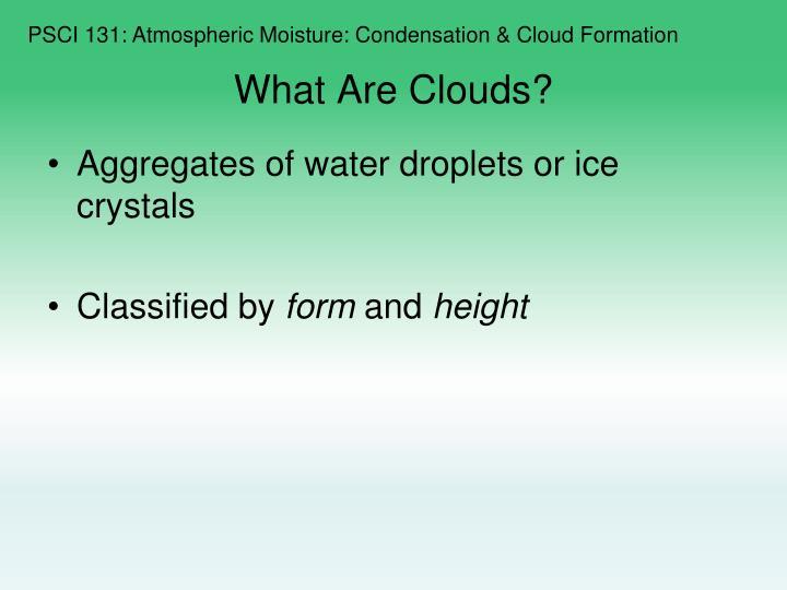PSCI 131: Atmospheric Moisture: