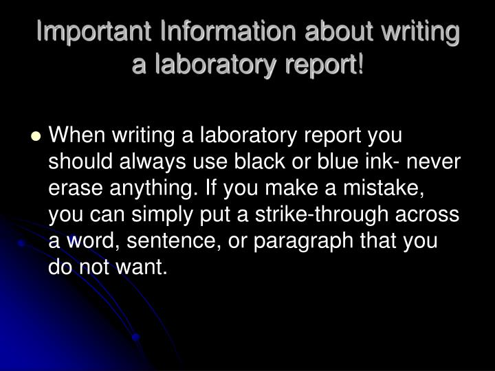 Important information about writing a laboratory report