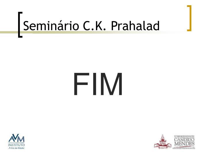Seminário C.K. Prahalad