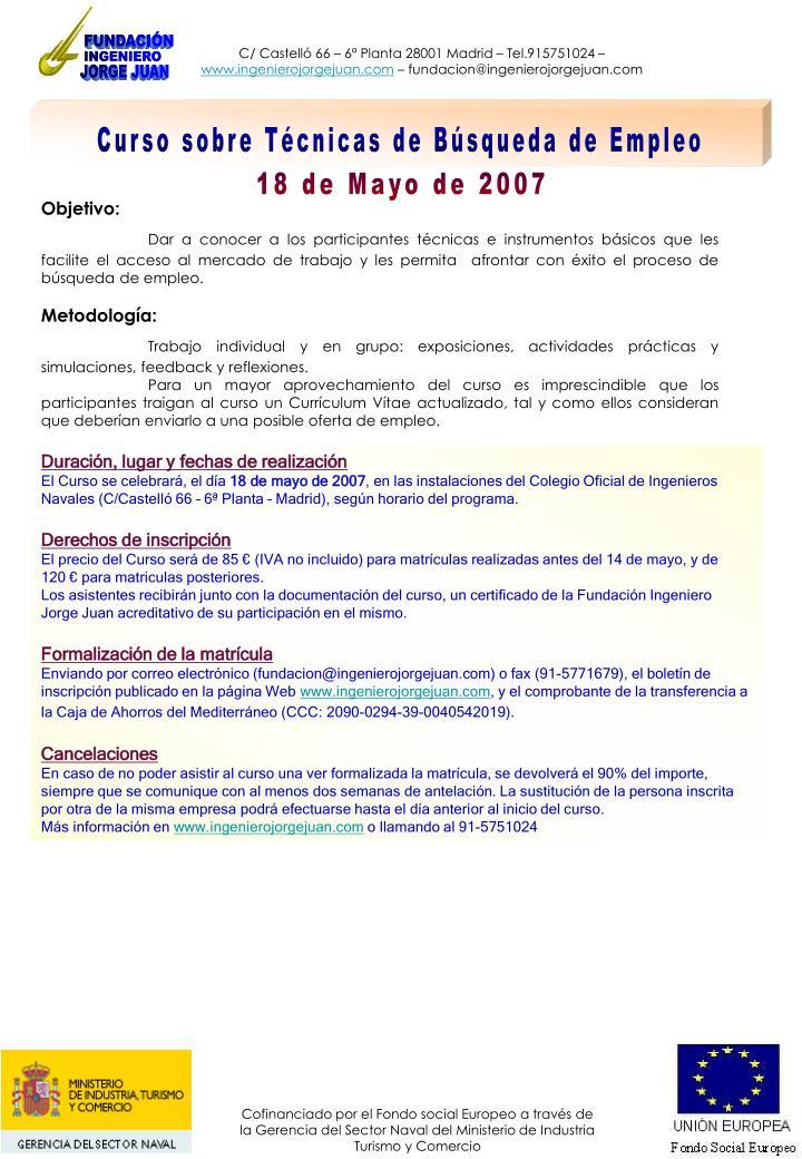 C/ Castelló 66 – 6ª Planta 28001 Madrid – Tel.915751024 –