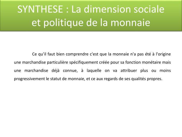 SYNTHESE : La dimension sociale
