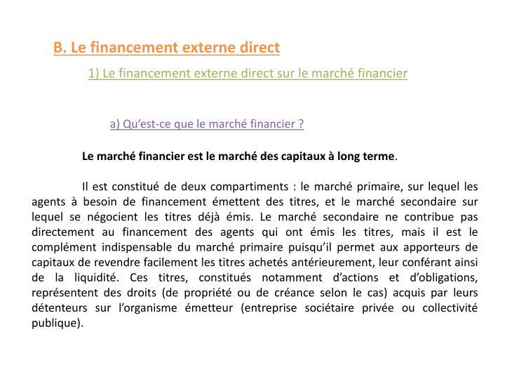 B. Le financement externe direct