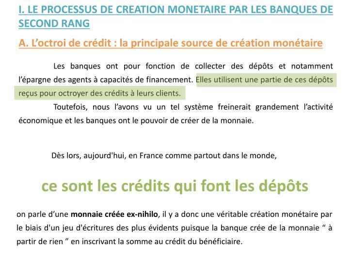 I. LE PROCESSUS DE CREATION MONETAIRE PAR LES BANQUES DE SECOND RANG