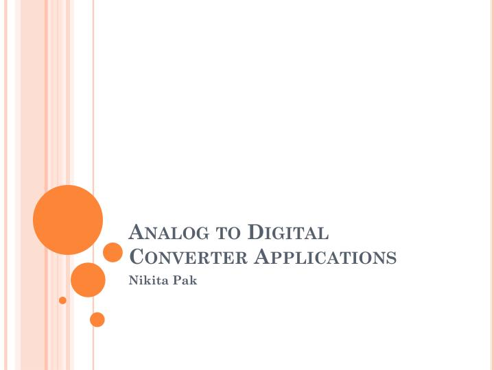 Analog to Digital Converter Applications