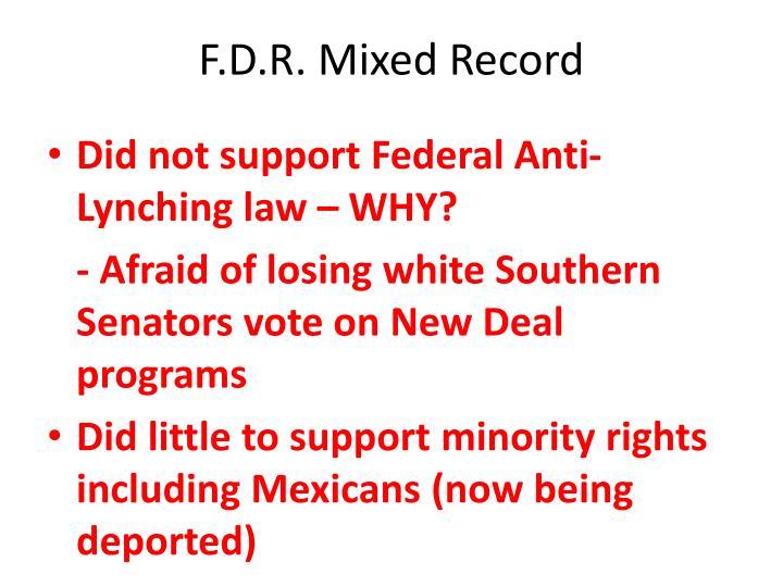 F.D.R. Mixed Record