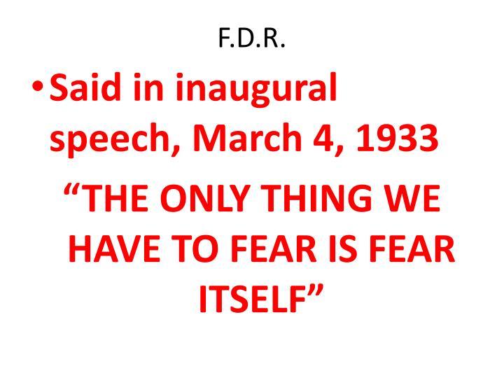 F.D.R.
