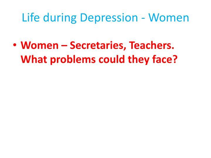 Life during Depression - Women