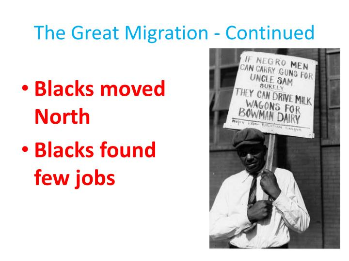 The Great Migration - Continued