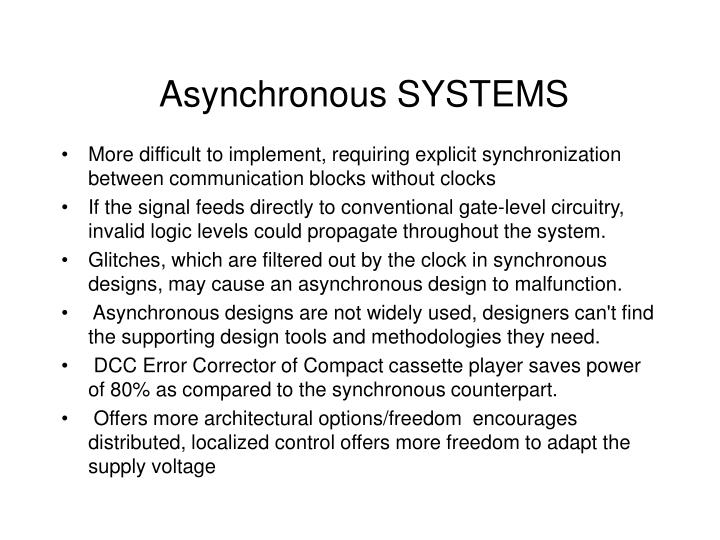 Asynchronous SYSTEMS