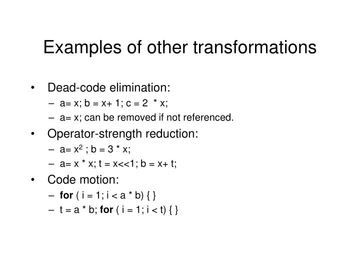 Examples of other transformations