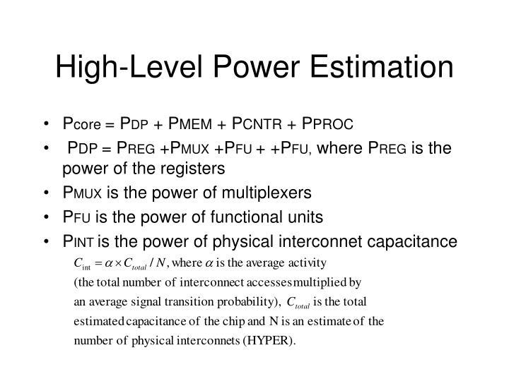 High-Level Power Estimation