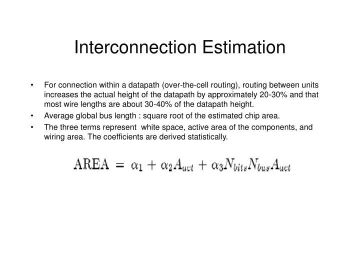 Interconnection Estimation