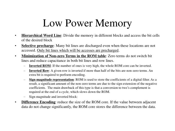 Low Power Memory