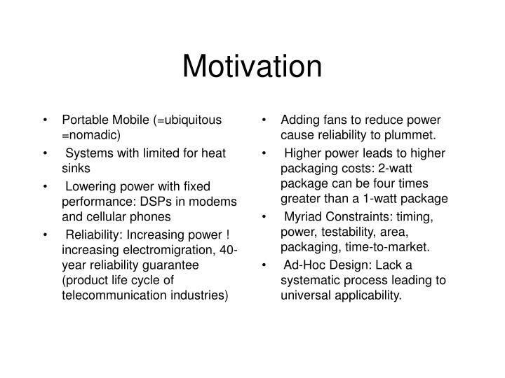 Portable Mobile (=ubiquitous =nomadic)