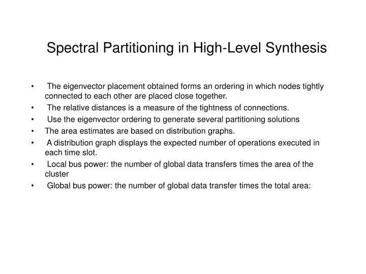 Spectral Partitioning in High-Level Synthesis