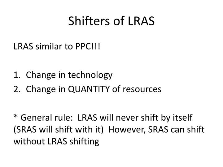 Shifters of LRAS