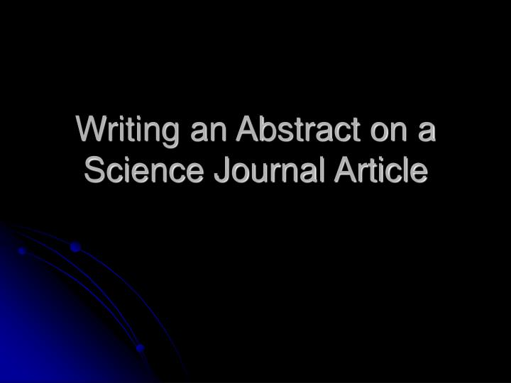 writing an abstract on a science journal article
