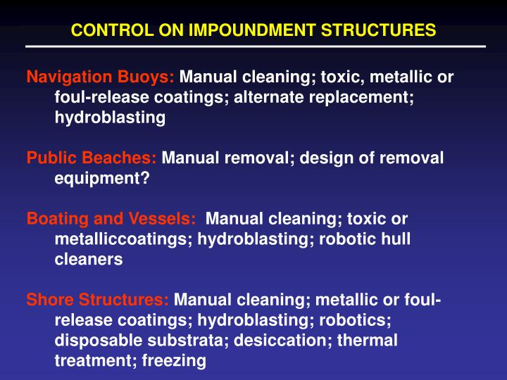 CONTROL ON IMPOUNDMENT STRUCTURES