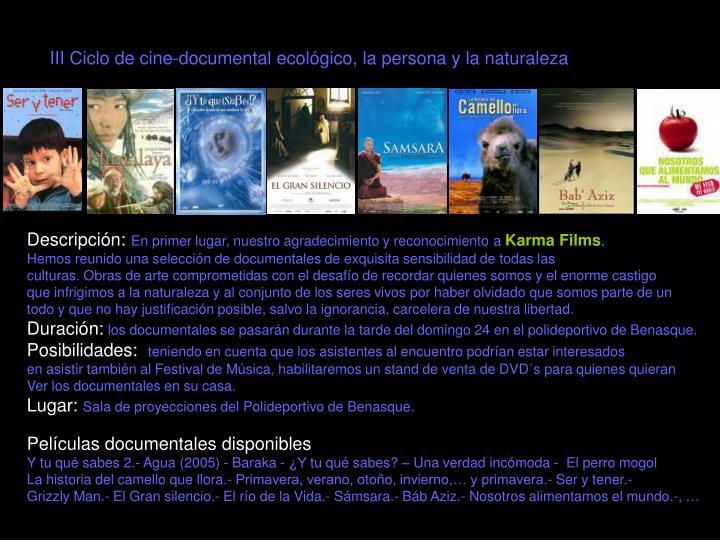 III Ciclo de cine-documental ecológico, la persona y la naturaleza