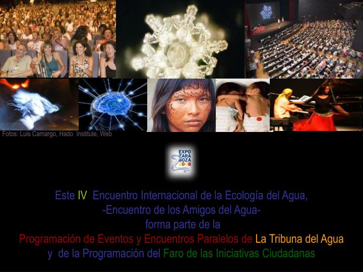 Fotos: Luis Camargo, Hado  Institute, Web