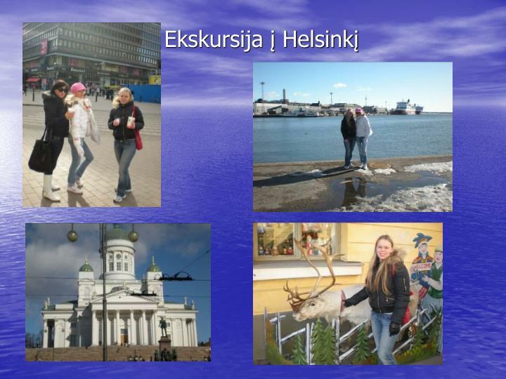 Ekskursija į Helsinkį