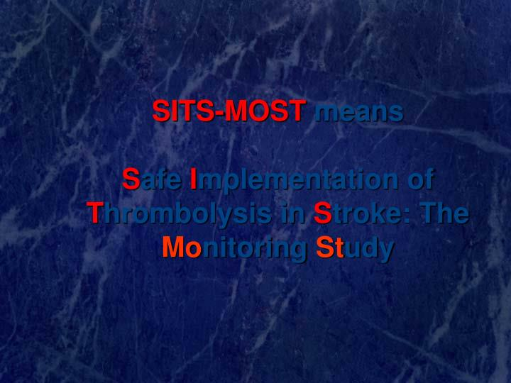 SITS-MOST