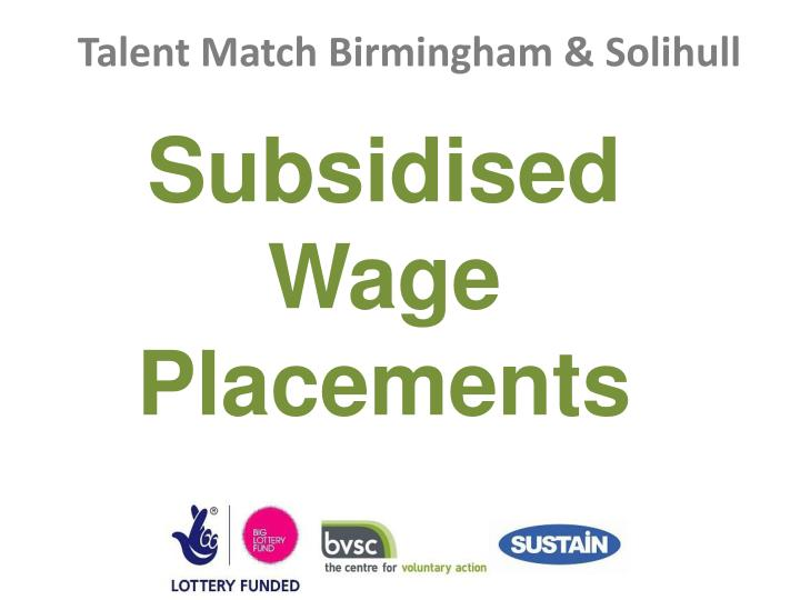 Subsidised Wage Placements
