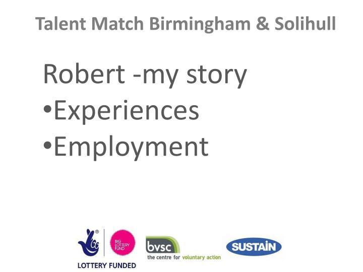 Robert -my story