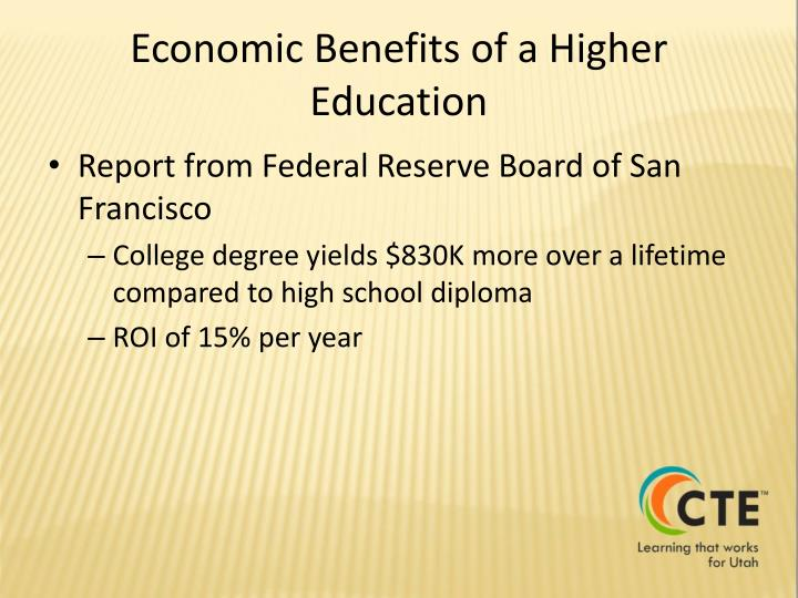 Economic Benefits of a Higher Education