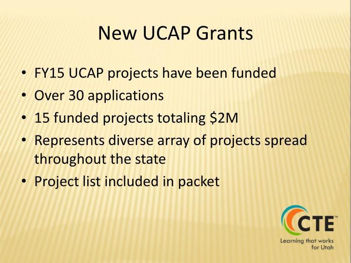 New UCAP Grants