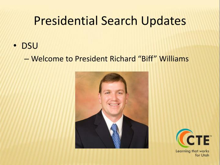 Presidential Search Updates