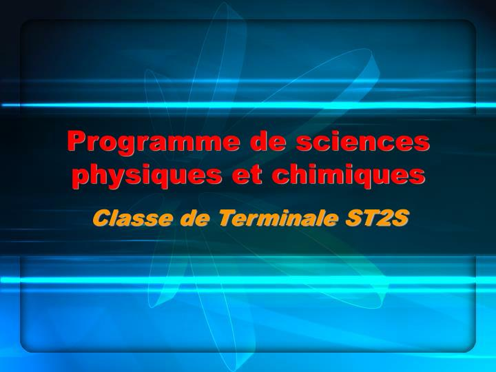 Programme de sciences physiques et chimiques