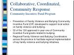 collaborative coordinated community response community incentive fund program