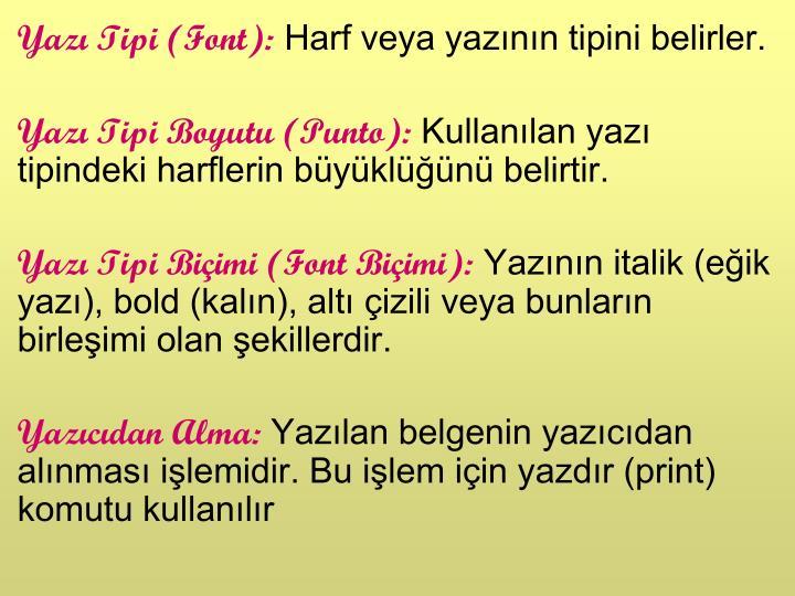 Yazı Tipi (Font):