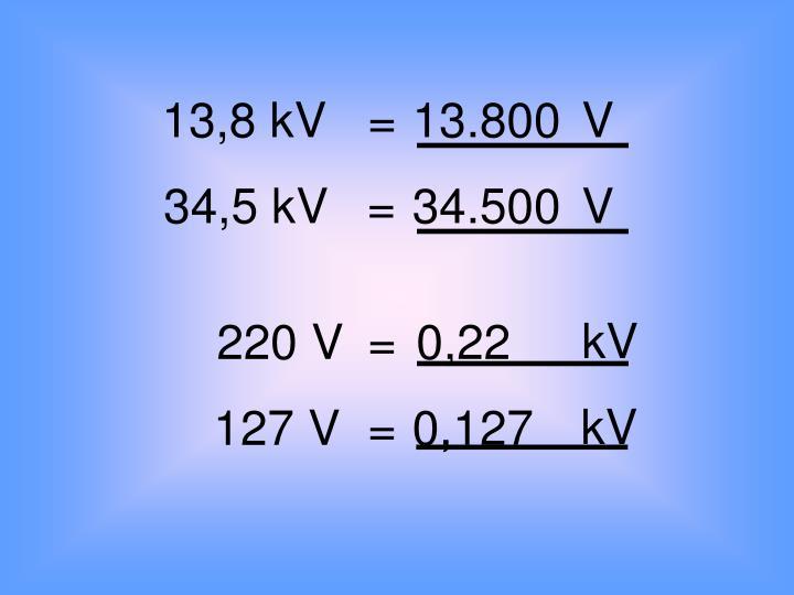 13,8 kV