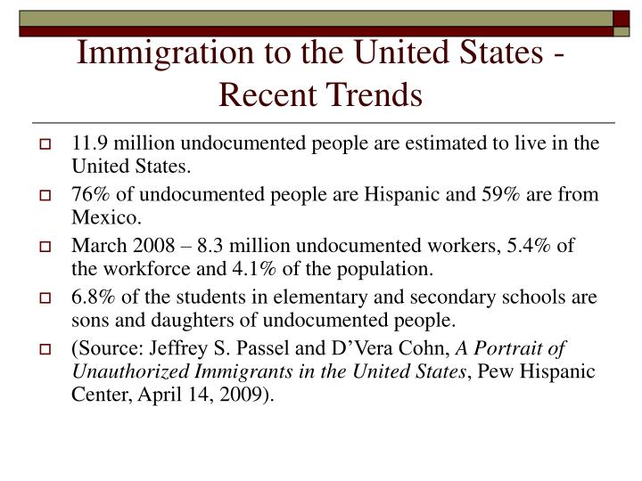 Immigration to the United States - Recent Trends