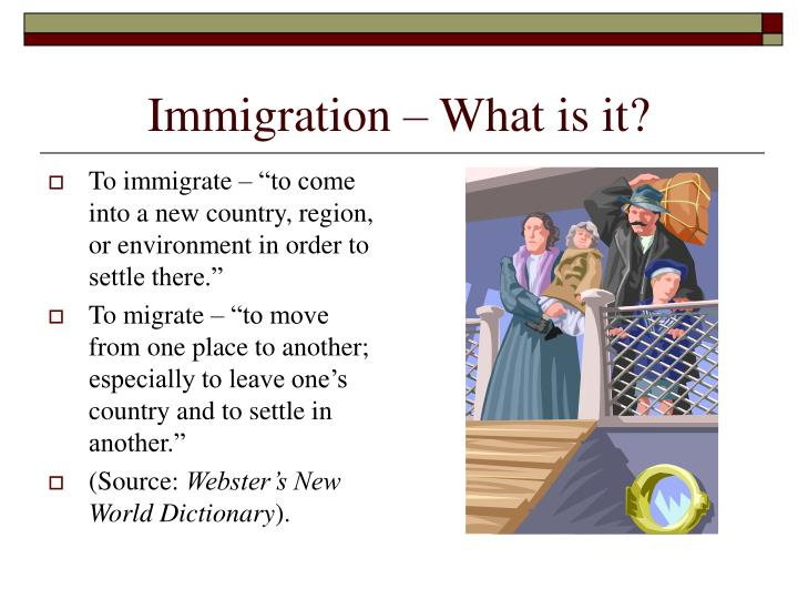 Immigration what is it
